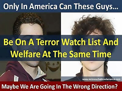 terror watch list and welfare at the same time
