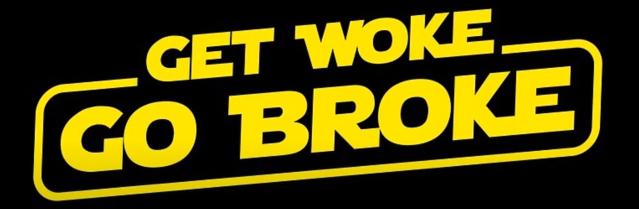 get woke go broke star wars