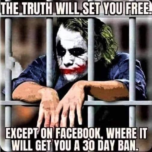 joker truth will set you free except on FB