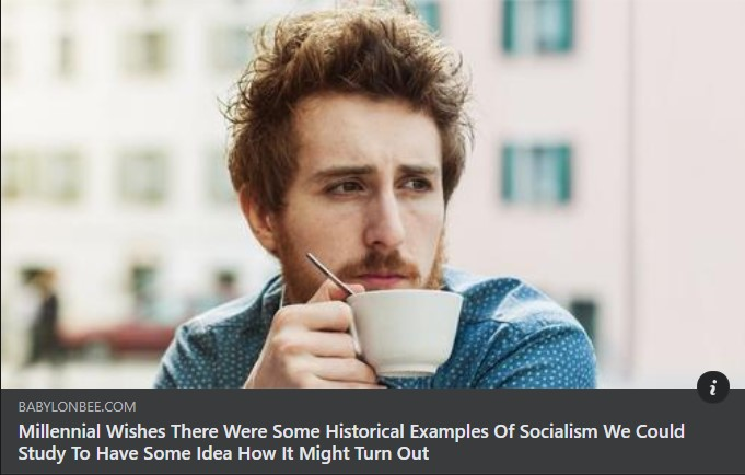 millenia wishes there were examples of socialism he could read about