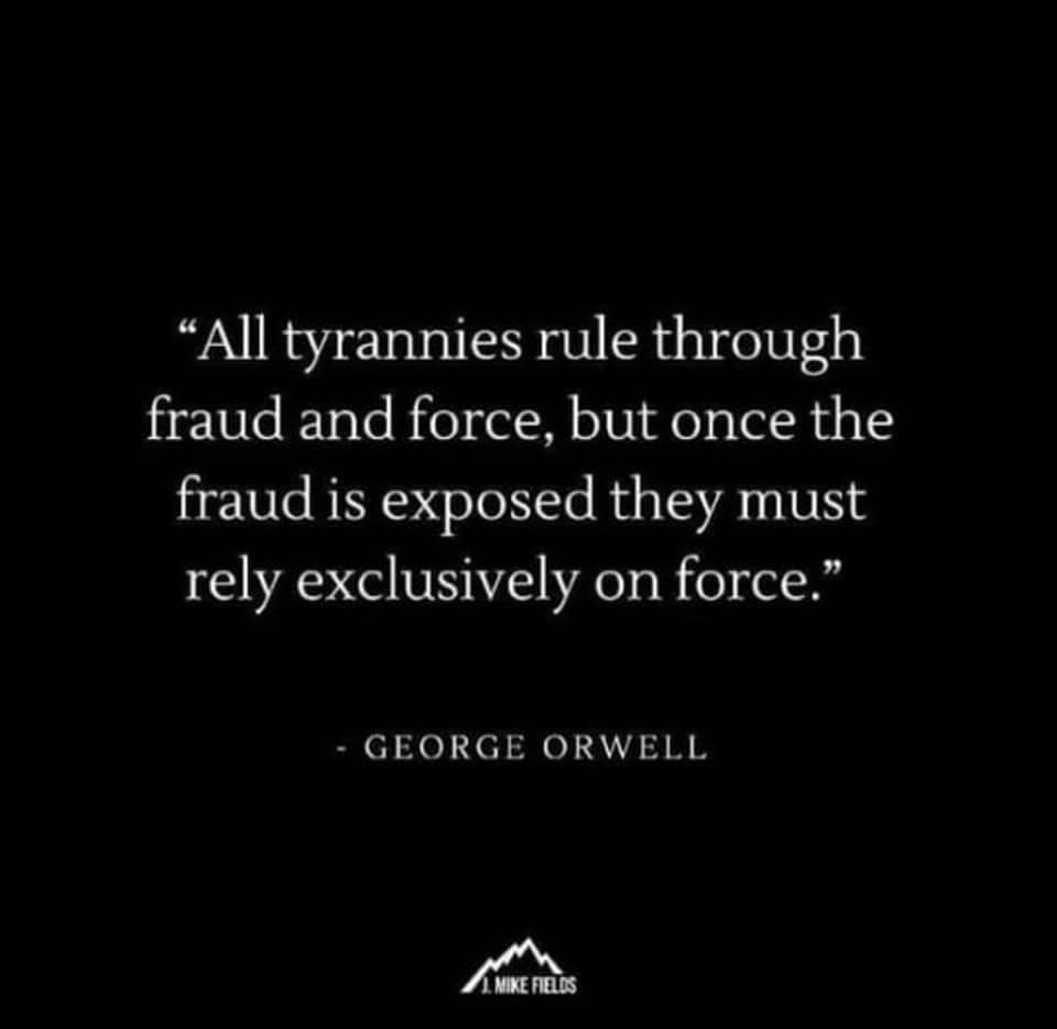 orwell tyranny fraud and force